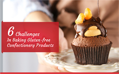 6 Challenges in Baking Gluten Free Confectionery Products