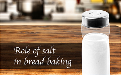 Role Of Salt In Bread Baking