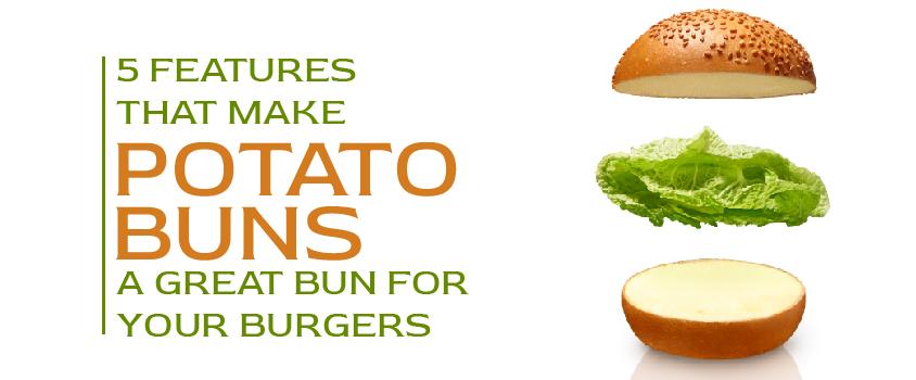 5-Features-that-make-Potato-Buns-a-great-bun-for-your-Burgers-Advice-Prod42-1