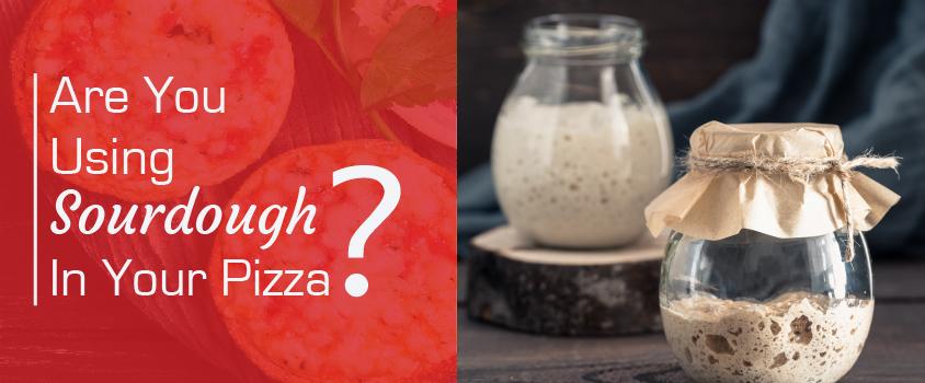 Are-you-using-sourdough-in-your-Pizza-Trends-Prod30-1