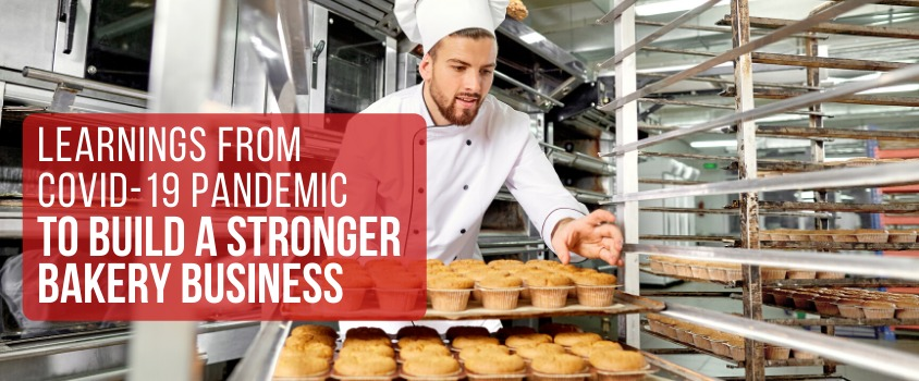 Learnings-from-COVID-19-pandemic-to-build-a-stronger-bakery-business-Advice-Prod40-1