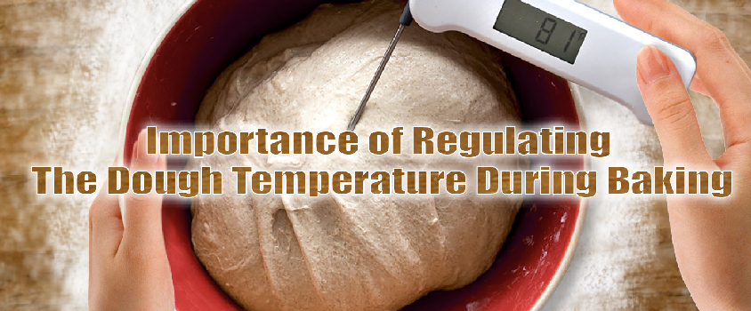 mportance-Of-Regulating-The-Dough-Temperature-During-Baking-Trends-Prod22-1